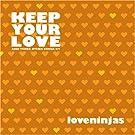 Keep Your Love