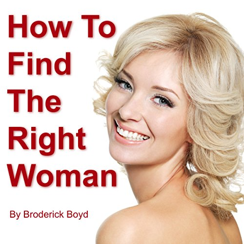 How to Find the Right Woman audiobook cover art
