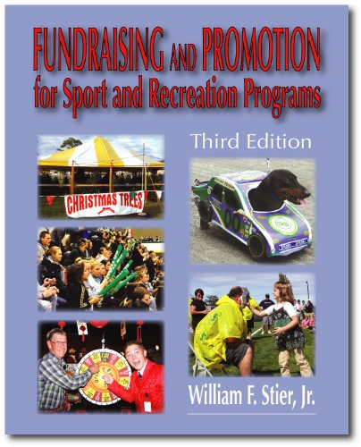 Compare Textbook Prices for Fundraising and Promotion for Sport and Recreation Programs 3rd Edition ISBN 9780896414914 by William F. Stier,Jr.