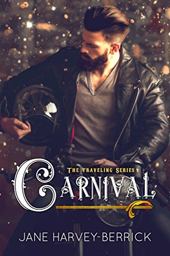Carnival : (The Traveling Series #4)