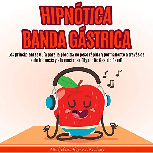 Hipnótica Banda Gástrica [Hypnotic Gastric Band]  By  cover art