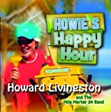 Howie's Happy Hour by Howard Livingston and The Mile Marker 24 Band