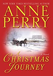 Christmas Books: A Christmas Journey by Anne Perry. christmas books, christmas novels, christmas literature, christmas fiction, christmas books list, new christmas books, christmas books for adults, christmas books adults, christmas books classics, christmas books chick lit, christmas love books, christmas books romance, christmas books novels, christmas books popular, christmas books to read, christmas books kindle, christmas books on amazon, christmas books gift guide, holiday books, holiday novels, holiday literature, holiday fiction, christmas reading list, christmas authors