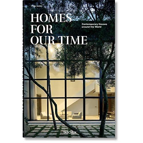 Homes for Our Time: Contemporary Houses Around the World / Zeitgenossische Hauser aus aller Welt / Maisons contemporaines autour du monde