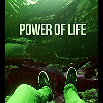 Power of Life – Energy and Motivation, New Age Music for Relaxation, Calm Down & Listen Music, Sounds of Nature to Help You Relax