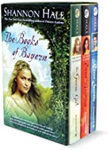 The Books of Bayern: The Goose Girl/Enna Burning/River Secrets by Shannon Hale (15-Sep-2009) Paperback