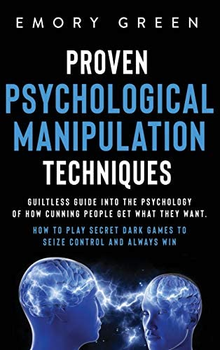 Proven Psychological Manipulation Techniques Guiltless Guide into the Psychology of How Cunning product image