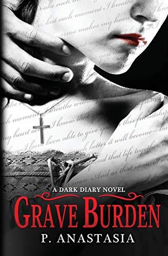 Grave Burden: A Dark Diary Novel