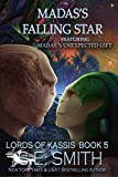 Madas's Falling Star featuring Madas's Unexpected Gift (Lords of Kassis Book 5)