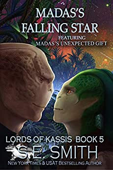 [S.E. Smith]のMadas's Falling Star featuring Madas's Unexpected Gift (Lords of Kassis Book 5) (English Edition)