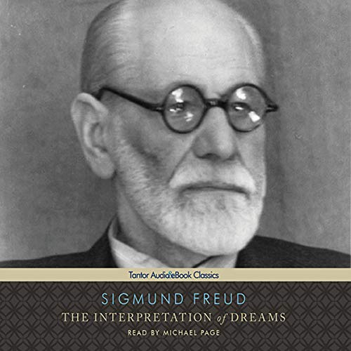 The Interpretation of Dreams                   Written by:                                                                                                                                 Sigmund Freud                               Narrated by:                                                                                                                                 Michael Page                      Length: 21 hrs and 18 mins     1 rating     Overall 5.0