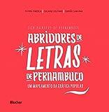 Abridores de Letras de Pernambuco: um Mapeamento da Gráfica Popular