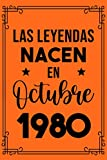 Las Leyendas Nacen En Octubre 1980: Regalo de cumpleaños de 40 años para mujeres cuaderno forrado cuaderno de cumpleaños regalo de cumpleaños para ... regalo de cumpleaños para niñas, tía, novia