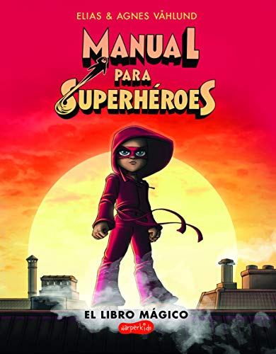 Manual para superhéroes(HarperKids)