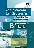 Camareros/As Limpiadores/As Del Instituto Foral De Asistencia Social De Bizkaia. Temario Y Test Materias Específicas
