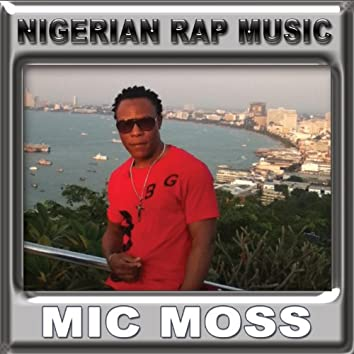 Nigerian Rap Music (Vol).1
