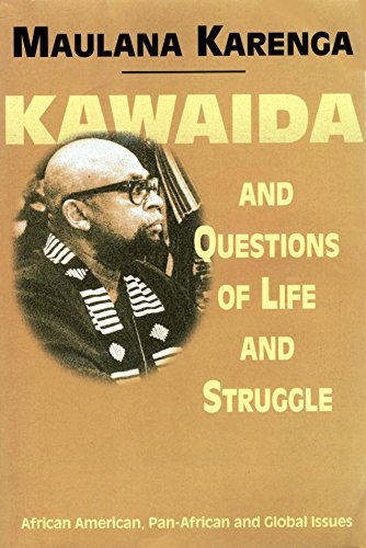 Kawaida and Questions of Life and Struggle: African American, Pan-African, and Global Issues