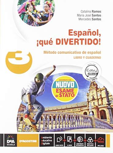 Español, ¡que divertido! Libro del alumno y cuaderno. Per la Scuola media. Con e-book. Con espansione online. Con DVD-ROM. Con Libro: Esame di stato Español Nuevo (Vol. 3)