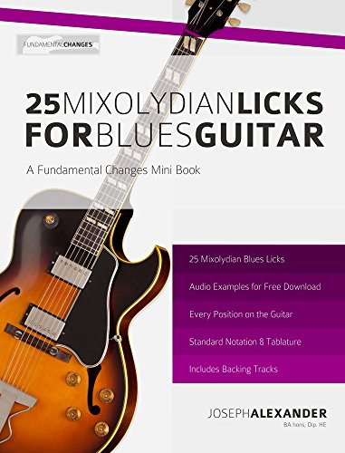 25 Mixolydian Licks for Blues Guitar (English Edition) eBook ...