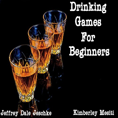 Drinking Games for Beginners audiobook cover art