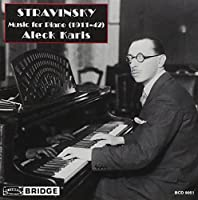 Stravinsky: Music for Piano 1911-1942 by ALECK KARIS (1994-09-20)