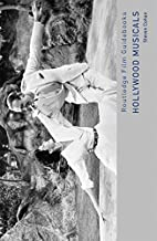 Hollywood Musicals (Routledge Film Guidebooks)
