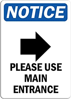 Notice - Please Use Main Entrance [Right Arrow] Sign with Symbol | Label Label Decal Sticker Retail Store Sign Sticks to Any Surface 8