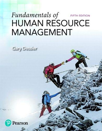 Compare Textbook Prices for Fundamentals of Human Resource Management What's New in Management 5 Edition ISBN 9780134740218 by Dessler, Gary