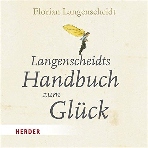 Langenscheidts Handbuch zum Glück Titelbild