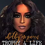 Trophy 4 Life