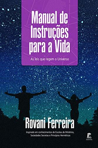 Manual de Instruções para a Vida: As leis que Regem o Universo