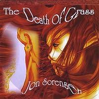 Jon Sorensen's the Death of Grass