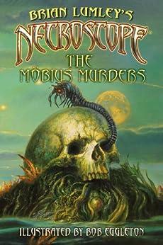 Necroscope: The Mobius Murders by [Brian Lumley, Bob Eggleton]