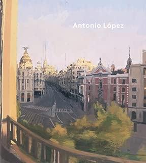 Antonio López García, Guillermo Solana, Aurelio Martínez Estévez'sAntonio López [Hardcover]2011