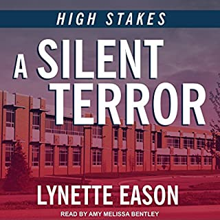 A Silent Terror     High Stakes, Book 1              By:                                                                                                                                 Lynette Eason                               Narrated by:                                                                                                                                 Amy Melissa Bentley                      Length: 6 hrs and 10 mins     1 rating     Overall 5.0
