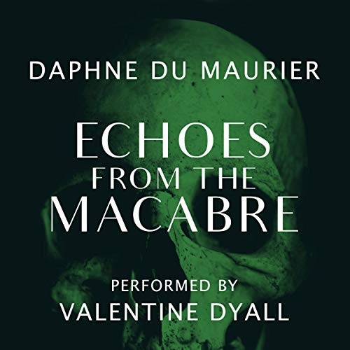 Echoes from the Macabre audiobook cover art