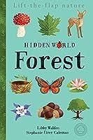 Hidden World: Forest (Lift the Flap Nature)