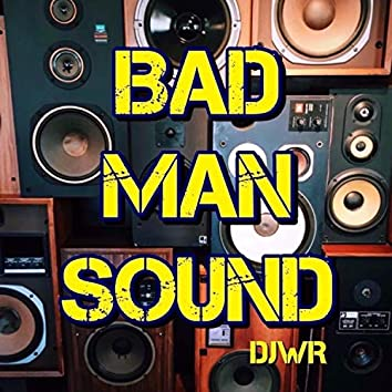 Badman Sound