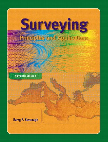 Surveying: Principles and Applications (7th Edition)