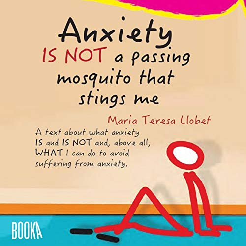 Anxiety Is Not a Passing Mosquito that Stings Me  By  cover art