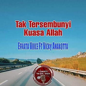 Tak Tersembunyi Kuasa Allah (feat. Vicky Anakotta)