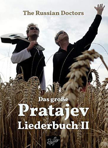 Das große Pratajev-Liederbuch II