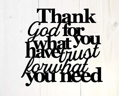 Meg121ace Danksagung Gott für was Sie haben Vertrauen für was Sie brauchen, christliches Dekor, inspirierendes Schild Bibelzitat Glaube Zeichen Metall Wandkunst Schilder