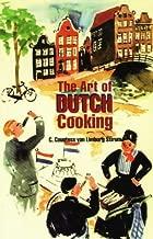 The Art of Dutch Cooking (Hippocrene International Cookbook Series)