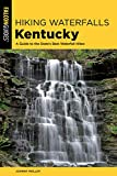 Hiking Waterfalls Kentucky: A Guide to the State s Best Waterfall Hikes