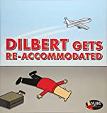 DILBERT DILBERT GETS RE ACCOMMODATED: 45