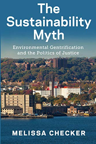 Compare Textbook Prices for The Sustainability Myth  ISBN 9781479855278 by Melissa Checker