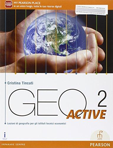 Geo active. Per le Scuole superiori. Con e-book. Con espansione online (Vol. 2)