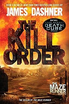 The Kill Order (Prequel) by [James Dashner]