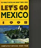 Let's Go 1998: Mexico: The Budget Guides (Let's Go)